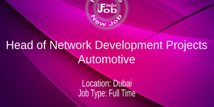 Head of Network Development Projects- Automotive