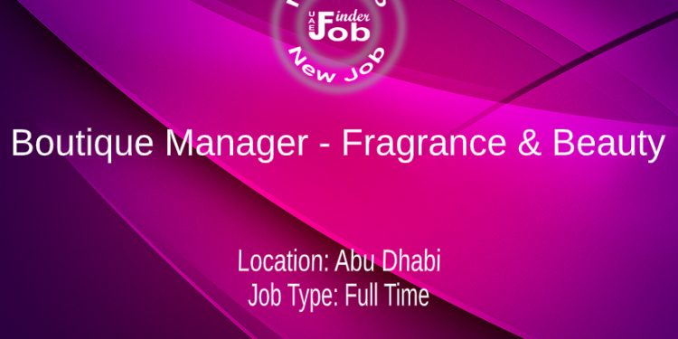 Boutique Manager - Fragrance & Beauty