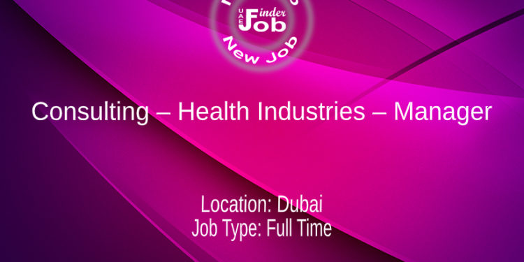 Consulting – Health Industries – Manager