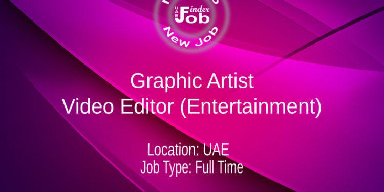 Graphic Artist / Video Editor (Entertainment)