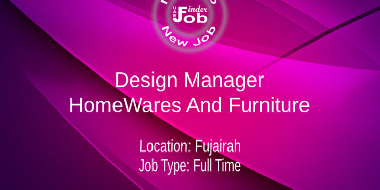 Design Manager Home wares And Furniture
