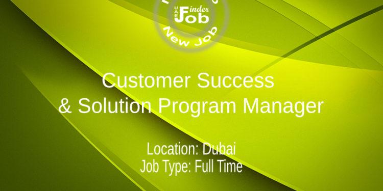 Customer Success & Solution Program Manager