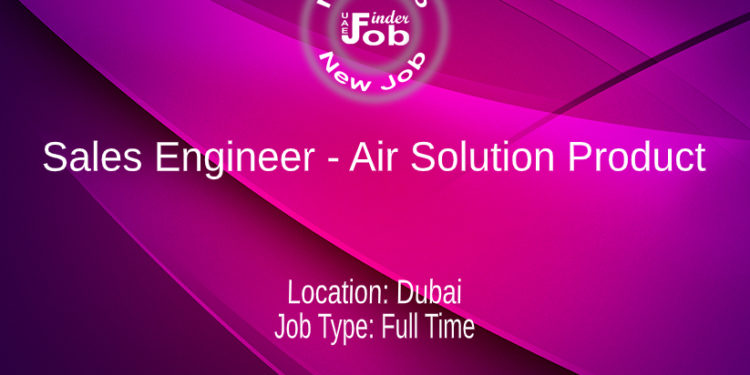 Sales Engineer - Air Solution Product