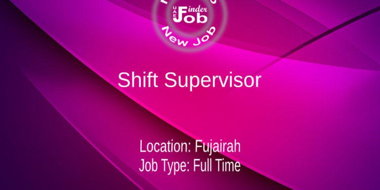 Shift Supervisor