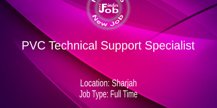 PVC Technical Support Specialist