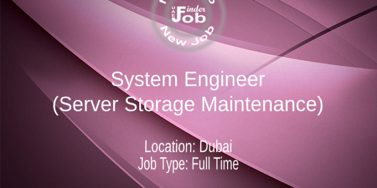 System Engineer (Server Storage Maintenance)
