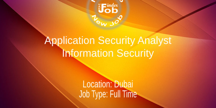 Application Security Analyst – Information Security
