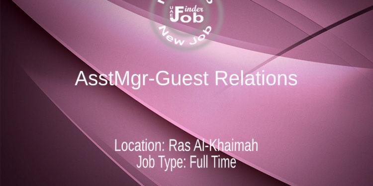 AsstMgr-Guest Relations