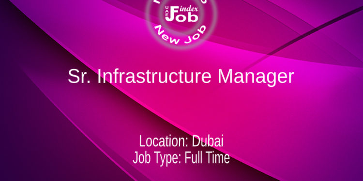Sr. Infrastructure Manager