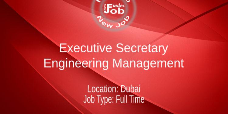 Executive Secretary – Engineering Management
