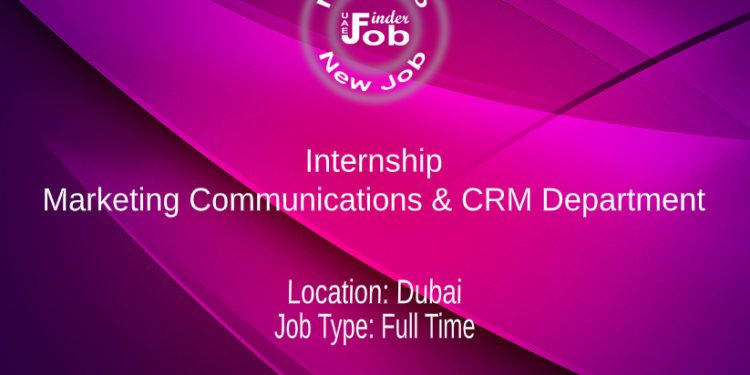 Internship Marketing Communications & CRM Department