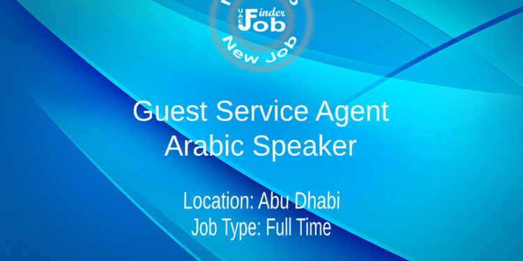 Guest Service Agent - Arabic Speaker
