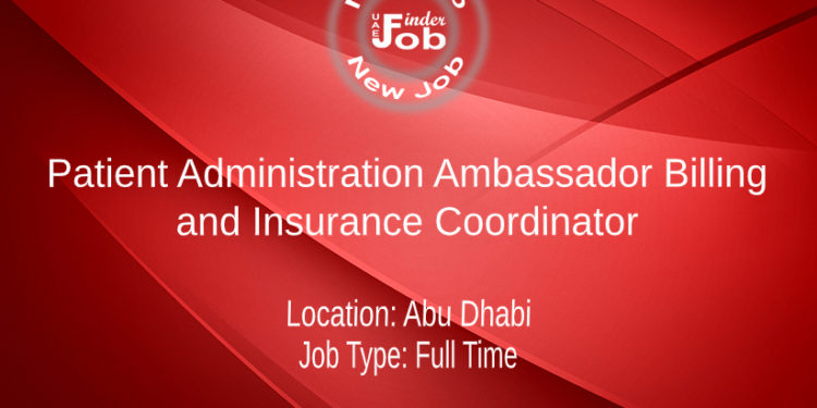 Patient Administration Ambassador Billing and Insurance Coordinator