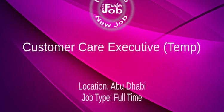 Customer Care Executive (Temp)
