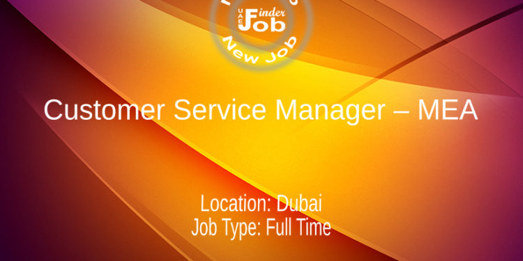 Customer Service Manager – MEA