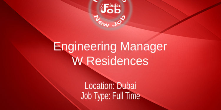 Engineering Manager - W Residences