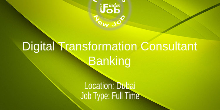 Digital Transformation Consultant -Banking