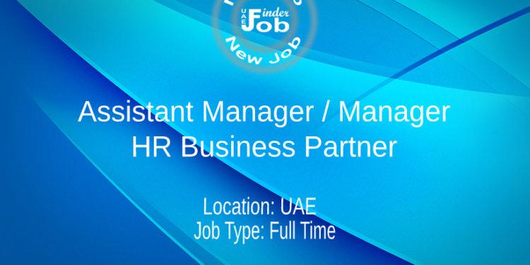 Assistant Manager / Manager - HR Business Partner