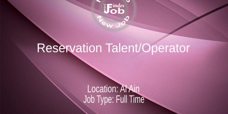 Reservation Talent/Operator