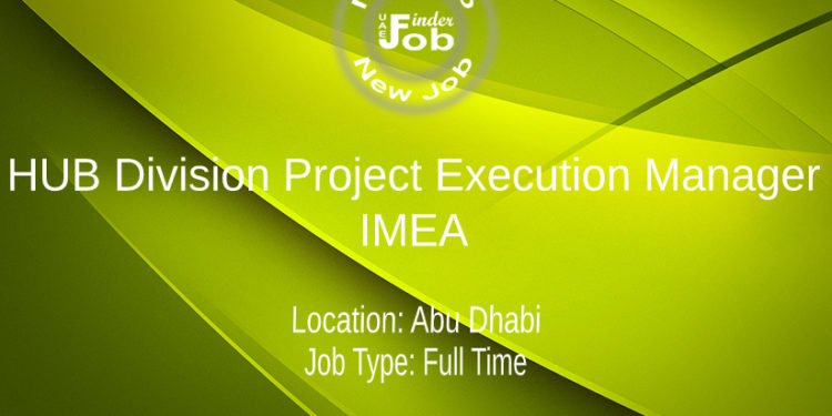HUB Division Project Execution Manager, IMEA