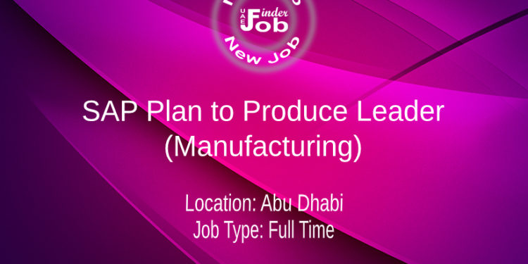 SAP Plan to Produce Leader (Manufacturing)