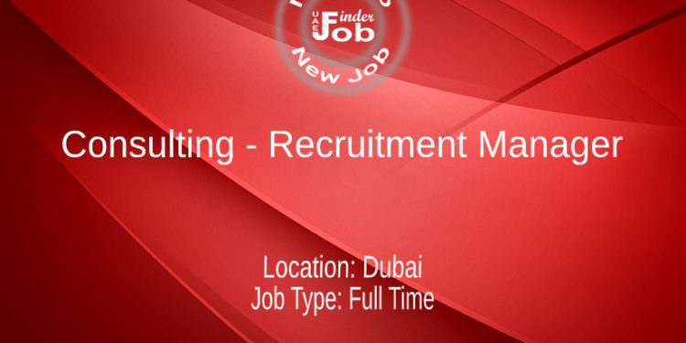 Consulting - Recruitment Manager