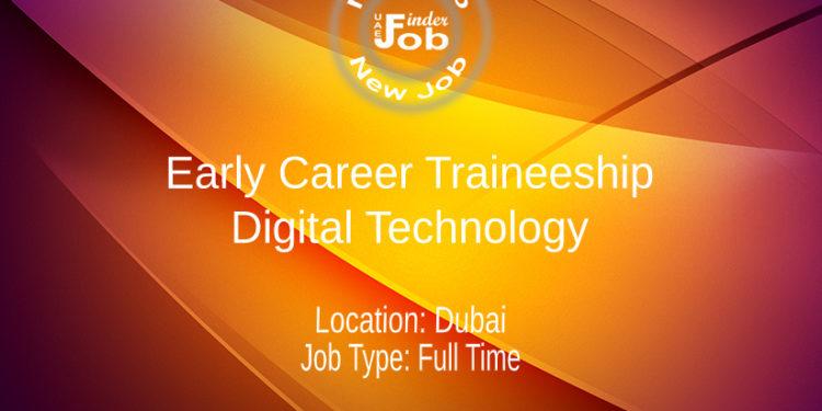 Early Career Traineeship - Digital Technology