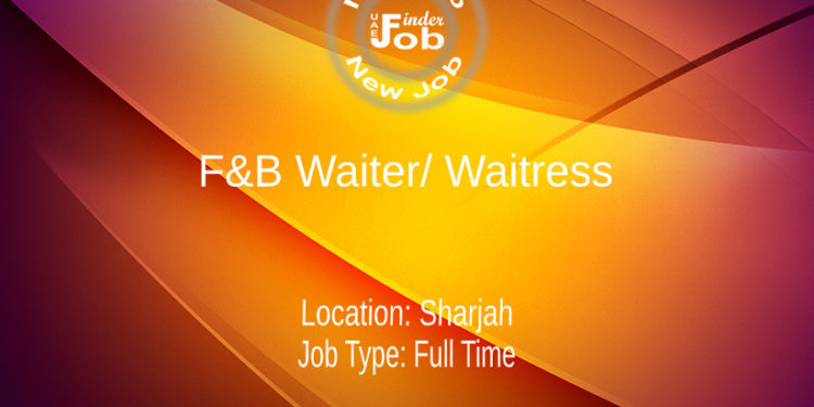 F&B Waiter/ Waitress