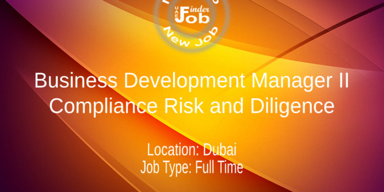 Business Development Manager II, Compliance Risk and Diligence