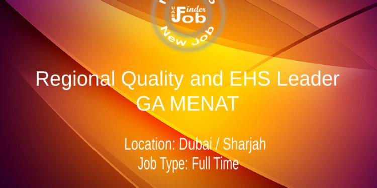 Regional Quality and EHS Leader - GA MENAT
