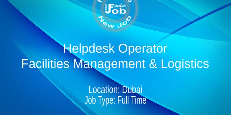 Helpdesk Operator - Facilities Management & Logistics
