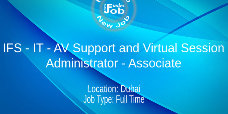 IFS - IT - AV Support and Virtual Session Administrator - Associate