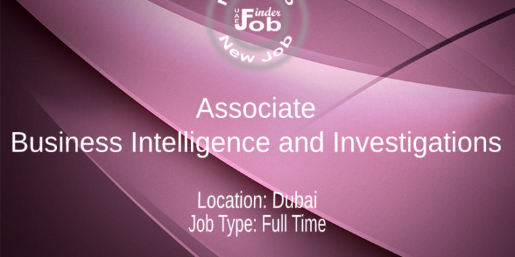 Associate, Business Intelligence and Investigations