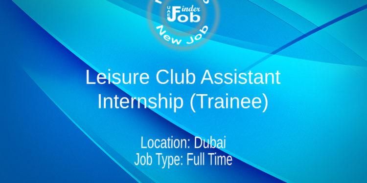 Leisure Club Assistant - Internship (Trainee)