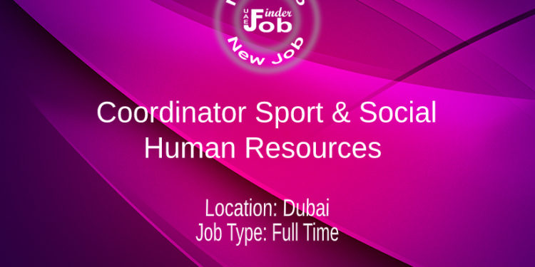 Coordinator Sport & Social – Human Resources