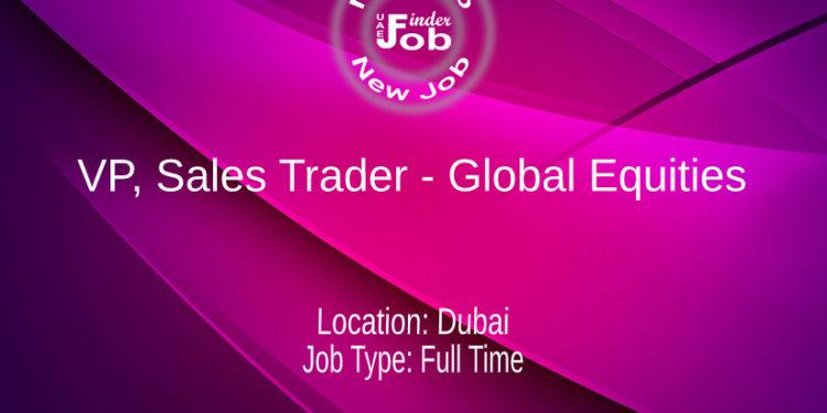 VP, Sales Trader - Global Equities