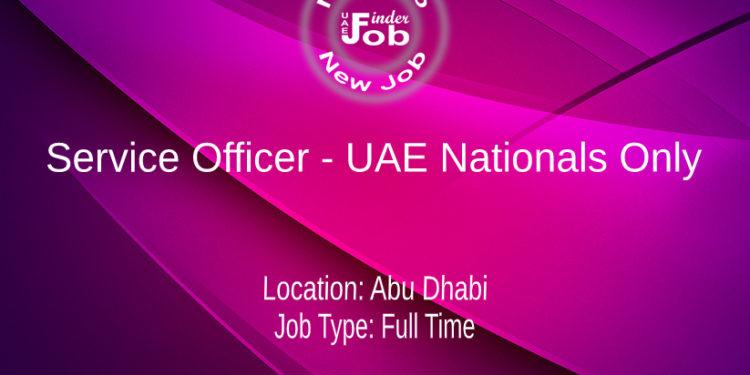 Service Officer - UAE Nationals Only