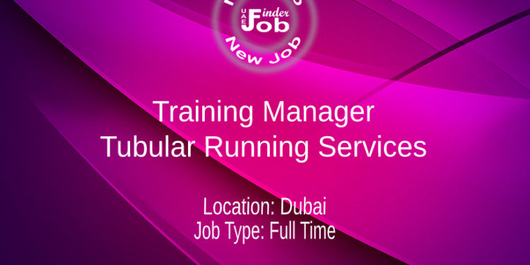 Training Manager - Tubular Running Services