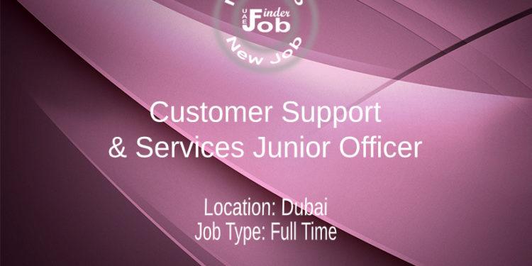 Customer Support & Services Junior Officer