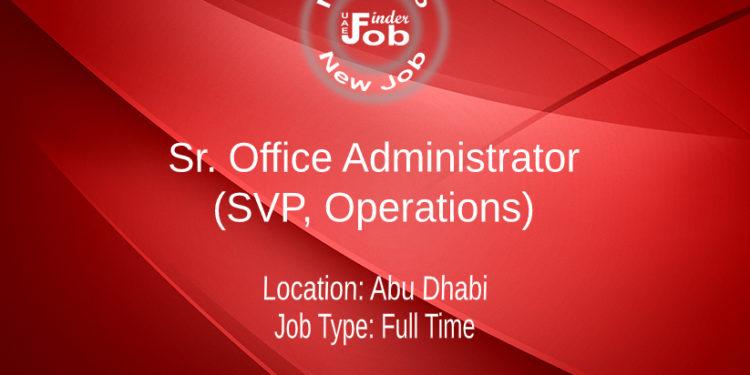 Sr. Office Administrator (SVP, Operations)