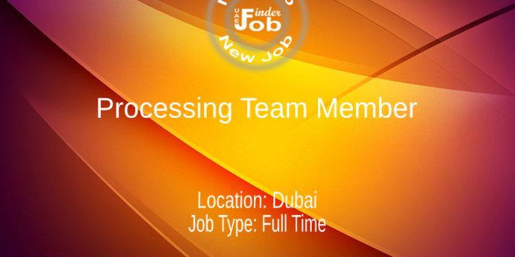 Processing Team Member