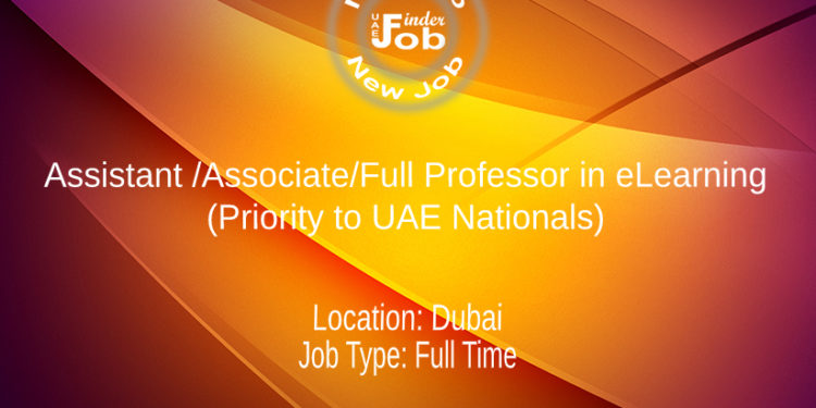 Assistant /Associate/Full Professor in eLearning - (Priority to UAE Nationals)