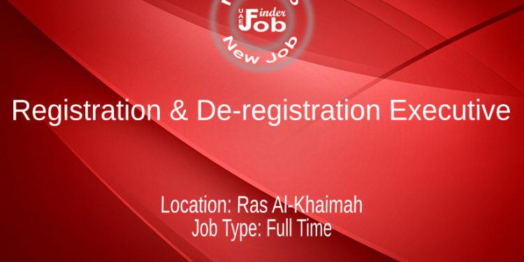 Registration & De-registration Executive